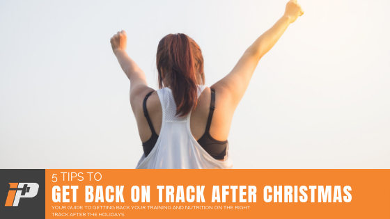 Get Back On Track After Christmas Article Cover Iron Paradise Fitness