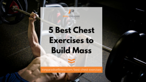 5 Best Chest Exercises Blog Pic