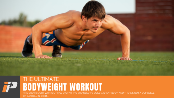 Ultimate Bodyweight Workout Article Cover Iron Paradise Fitness