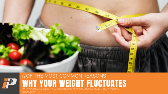 Why Weight Fluctuates Article Cover Iron Paradise Fitness